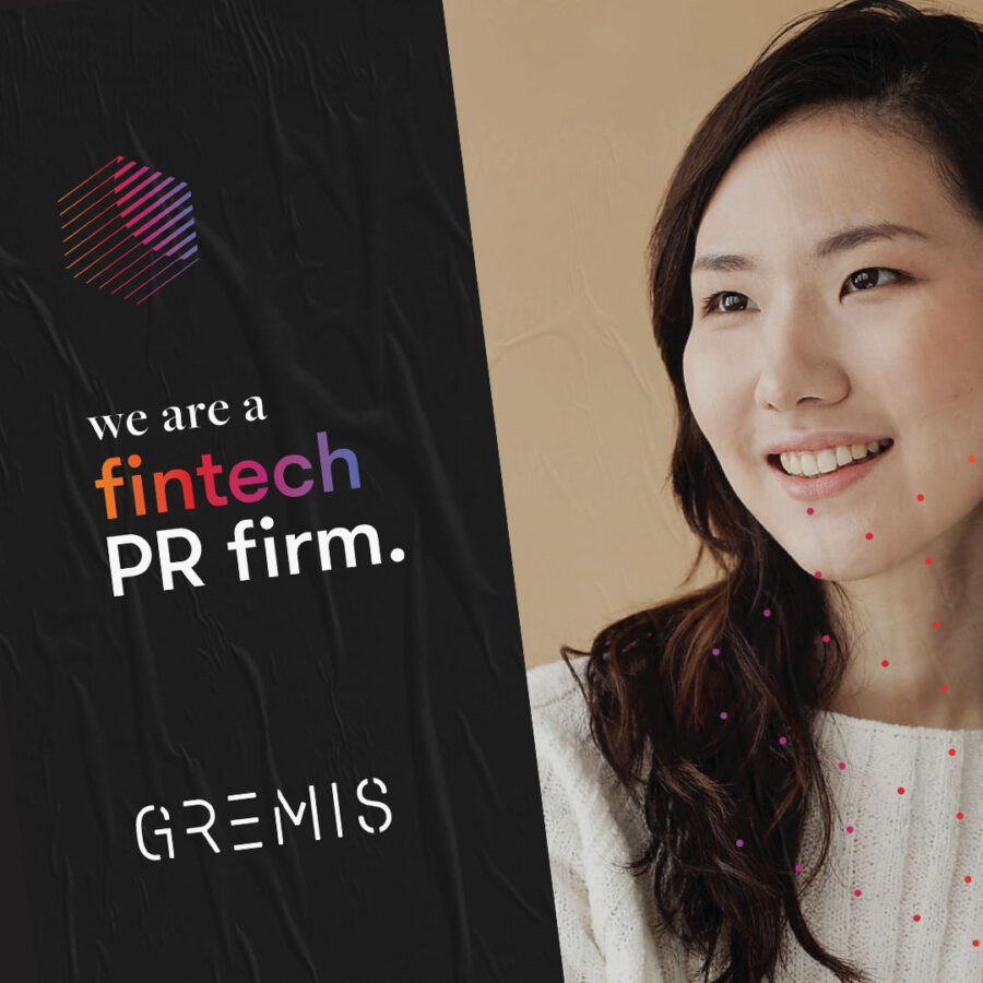 We are a fintech PR firm – Gremis